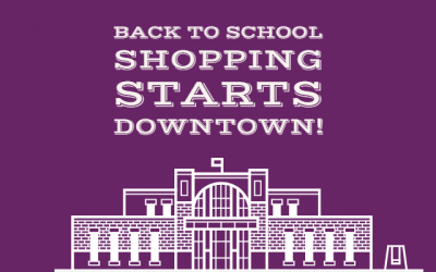 Back to School Shopping starts Downtown!
