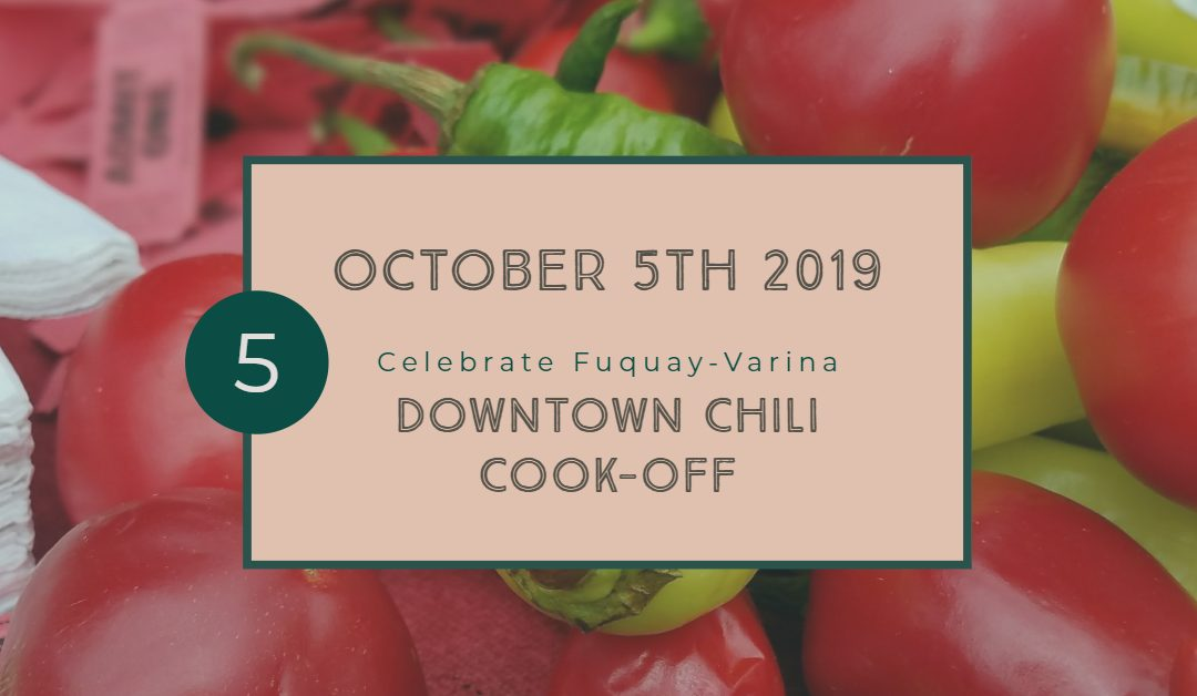 Downtown Chili Cook Off – Saturday, October 5, 2019 at 11 AM – 3 PM