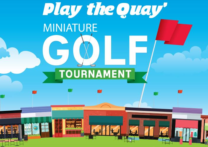 Play the Quay Miniature Golf Tournament